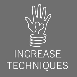 INCREASE TECHNIQUES