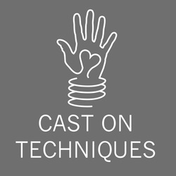 CAST ON TECHNIQUES